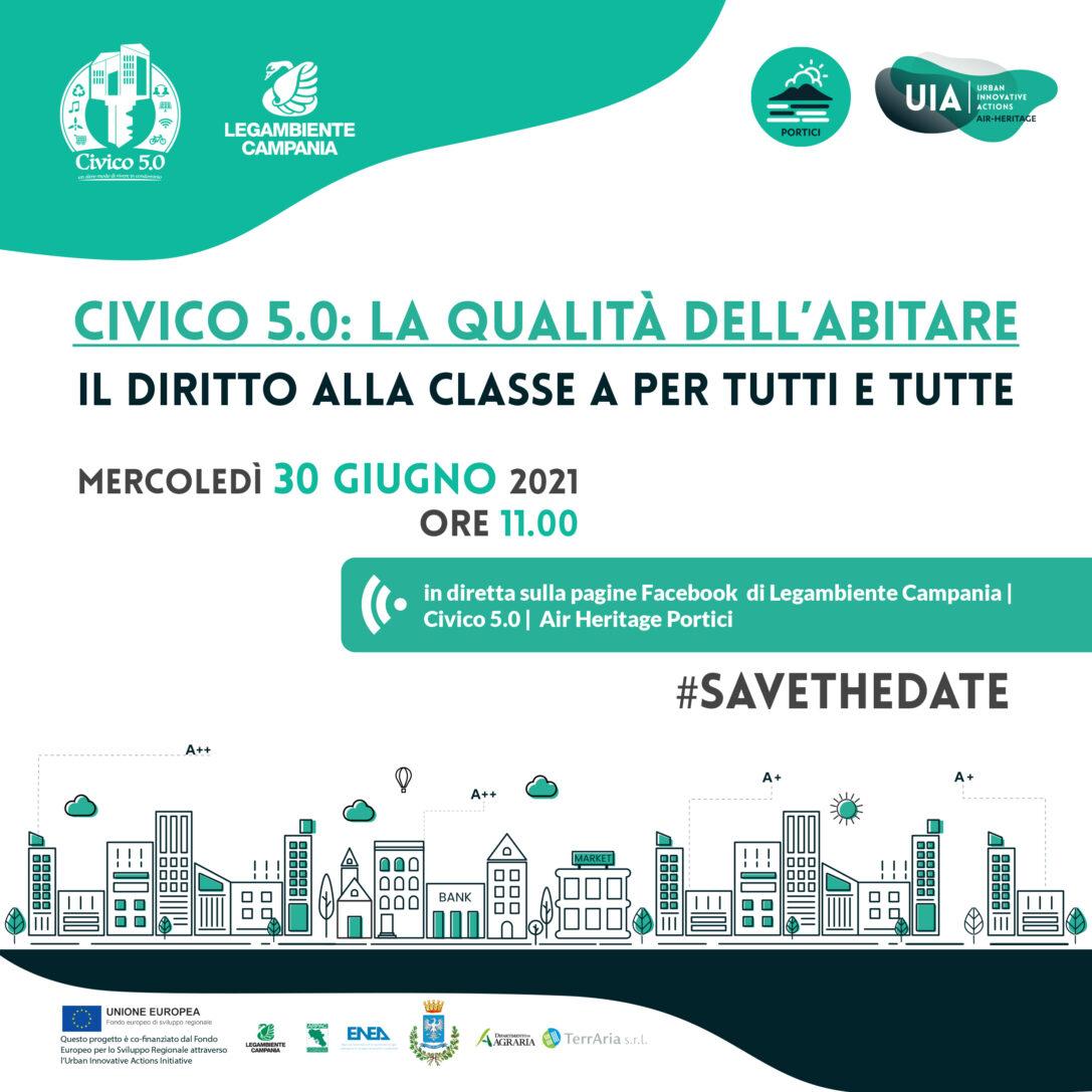 """Air Heritage incontra Civico 5.0: """"La qualità dell'abitare. Il diritto alla Classe A per tutti e tutte"""". Domani l'evento on line"""